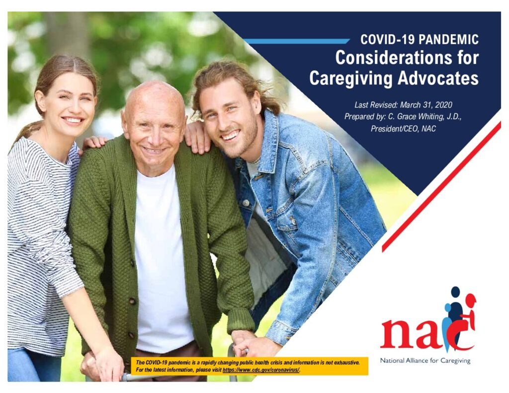 The National Alliance for Caregiving COVID-19 Pendemic Considerations for Caregiving Associates